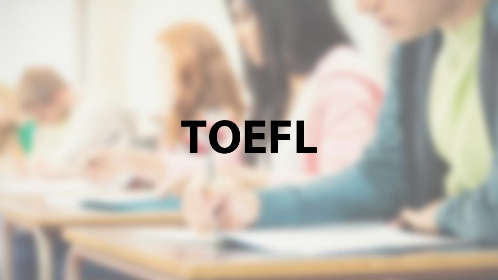 Exámenes TOEFL